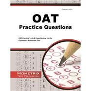 OAT Practice Questions: OAT Practice Tests & Exam Review for the Optometry Admission Test by Mometrix Media LLC, 9781621200819