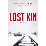 Lost Kin by Anderson, Steve, 9781631580819