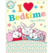 I Heart Bedtime by Vulliamy, Clara, 9780008170820