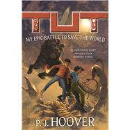 Tut by Hoover, P. J., 9780765390820