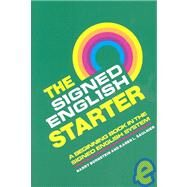 Signed English Starter, Grades Preschool-6 by Bornstein, Harry, 9780913580820