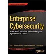 Enterprise Cybersecurity by Donaldson, Scott E.; Siegel, Stanley; Williams, Chris K.; Aslam , Abdul, 9781430260820