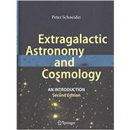 Extragalactic Astronomy and Cosmology by Schneider, Peter, 9783642540820