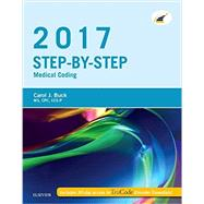 Step-by-Step Medical Coding 2017 by Buck, Carol J.; Grass, Jackie L., 9780323430821