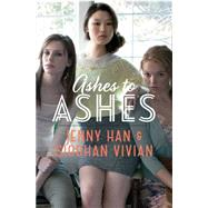 Ashes to Ashes by Han, Jenny; Vivian, Siobhan, 9781442440821