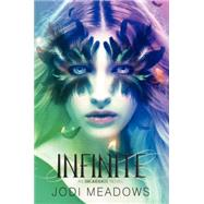 Infinite by Meadows, Jodi, 9780062060822