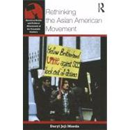 Rethinking the Asian American Movement by Maeda; Daryl Joji, 9780415800822