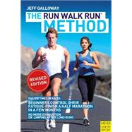 The Run Walk Run Method by Galloway, Jeff, 9781782550822