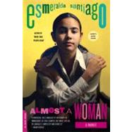 Almost a Woman by Santiago, Esmeralda, 9780306820823