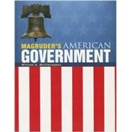 Magruder's American Government 2013 English Student Edition (Grade 12) by McClenaghan, William A., 9780133240825