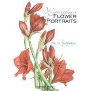 Watercolour Flower Portraits by Showell, Billy, 9781782210825
