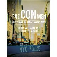 The Con Men by Williams, Terry; Milton, Trevor B., 9780231170826