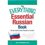 The Everything Essential Russian Book by Stakhnevich, Julie, Ph.D., 9781440580826