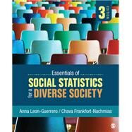 Essentials of Social Statistics for a Diverse Society by Leon-Guerrero, Anna; Frankfort-Nachmias, Chava, 9781506390826