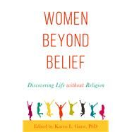 Women Beyond Belief by Garst, Karen L., 9781634310826