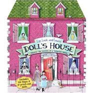 Lift, Look, and Learn Doll's House Uncover the Secrets of a Victorian Home by Pipe, Jim; Taylor, Maria, 9781783120826