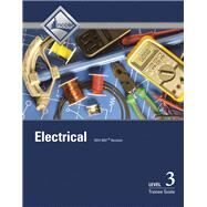 Electrical Level 3 Trainee Guide by NCCER, 9780133830828