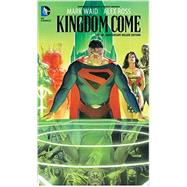 Kingdom Come 20th Anniversary Deluxe Edition by WAID, MARK; ROSS, ALEX, 9781401260828