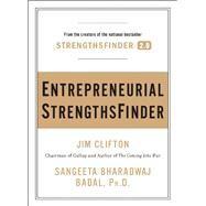 Entrepreneurial StrengthsFinder by Clifton, Jim; Bharadwaj Badal, Sangeeta, 9781595620828