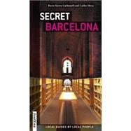 Secret Barcelona by Carbonell, Rocio Sierra; Mesa, Carlos, 9782361950828