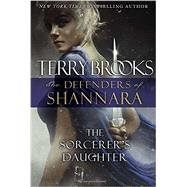The Sorcerer's Daughter by Brooks, Terry, 9780345540829