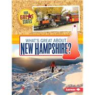 What's Great About New Hampshire? by Rissman, Rebecca, 9781467760829