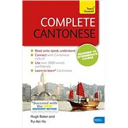 Complete Cantonese Beginner to Intermediate Course by Baker, Hugh; Pui-Kei, Ho, 9781473600829