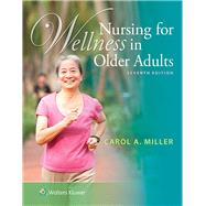Nursing for Wellness in Older Adults by Miller, Carol A., 9781451190830