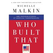 Who Built That by Malkin, Michelle, 9781501130830