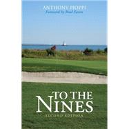 To the Nines by Pioppi, Anthony; Faxon, Brad, 9781630760830