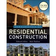 Fundamentals of Residential Construction by Allen, Edward; Thallon, Rob, 9780470540831