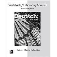 Workbook/Lab Manual for Deutsch: Na klar! by Briggs, Jeanine; Daves-Schneider, Lida, 9781259290831