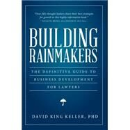 Building Rainmakers by Keller, David King, 9781634250832