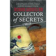 Collector Of Secrets by Goodfellow, Richard, 9781940610832