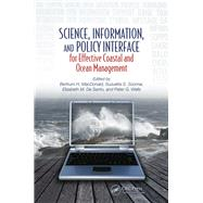 Science, Information, and Policy Interface for Effective Coastal and Ocean Management by MacDonald; Bertrum H., 9781138490833