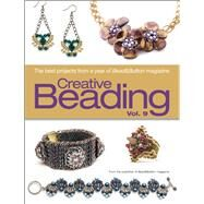 Creative Beading Vol. 9 The Best Projects from a Year of Bead&Button Magazine by Bead&Button Magazine, Editors of, 9781627000833
