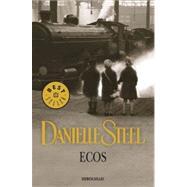 Ecos/ Echoes by Steel, Danielle; Quijada, Encarna, 9788499080833