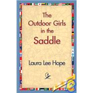 The Outdoor Girls in the Saddle by Hope, Laura Lee, 9781421830834