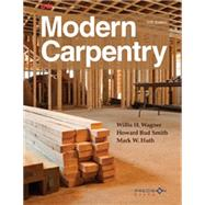 Modern Carpentry by Wagner, Willis H.; Smith, Howard Bud; Huth, Mark W., 9781631260834