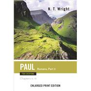 Paul for Everyone: Romans - Chapters 9-16 by Wright, N. T., 9780664260835