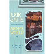 Erik Satie by Potter, Caroline, 9781783270835