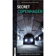 Secret Copenhagen by Unknown, 9782361950835