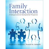 Family Interaction : A Multigenerational Developmental Perspective by ANDERSON & SABATELLI, 9780205710836