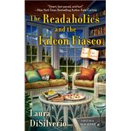 The Readaholics and the Falcon Fiasco by Disilverio, Laura, 9780451470836