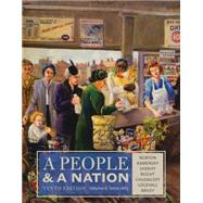 A People and a Nation, Volume II: Since 1865 by Norton, Mary Beth; Kamensky, Jane; Sheriff, Carol; Blight, David W.; Chudacoff, Howard, 9781285430836