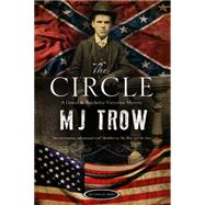 The Circle by Trow, M. J., 9781780290836