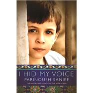 I Hid My Voice by Saniee, Parinoush, 9781487000837