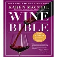 The Wine Bible by MacNeil, Karen, 9780761180838