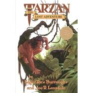 Edgar Rice Burroughs' Tarzan: The Lost Adventure by BURROUGHS, EDGAR RICEBURROUGHS, STUDLEY O., 9781569710838