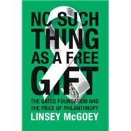 No Such Thing as a Free Gift by MCGOEY, LINSEY, 9781784780838